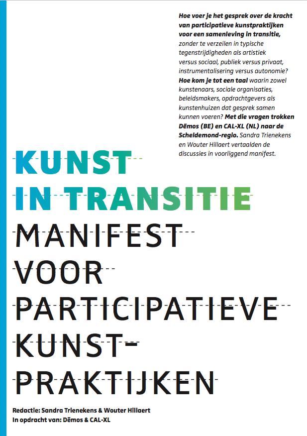 Kunst in transitie. Manifest voor participatieve kunstpraktijken