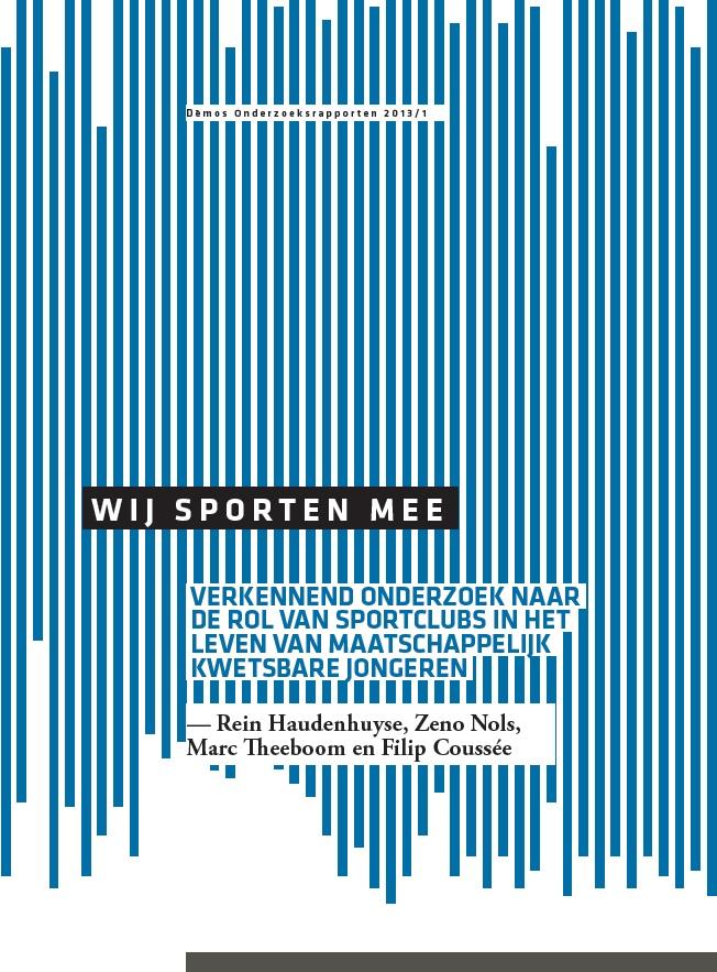 Wij sporten mee. Verkennend onderzoek naar de rol van sportclubs in het leven van maatschappelijk kwetsbare jongeren