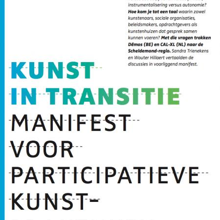 Kunst in transitie. Manifest voor participatieve kunstpraktijken