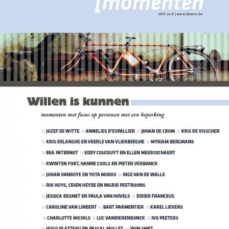 Willen is kunnen. Momenten #9 (2011). Momenten met focus op personen met een beperking