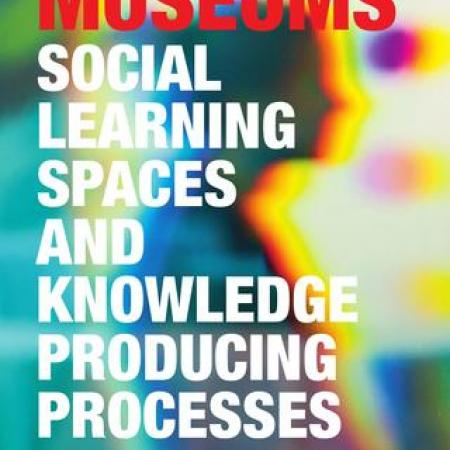 Museums. Social learning spaces and knowledge producing process
