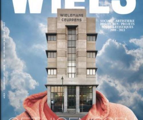WIELS/ Getuigenissen/Témoignages: sociaal-artistieke projecten