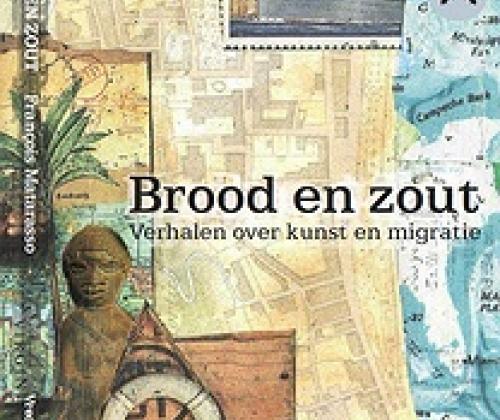 Brood en Zout - Verhalen over kunst en migratie