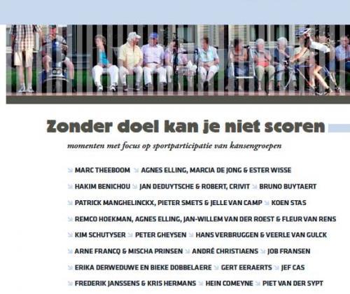 Zonder doel kan je niet scoren - momenten #8 (2011). Momenten met focus op sportparticipatie van kansengroepen