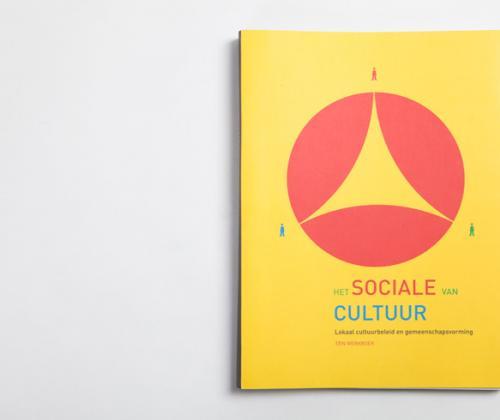 Het sociale van cultuur. lokaal cultuurbeleid en gemeenschapsvorming - een werkboek