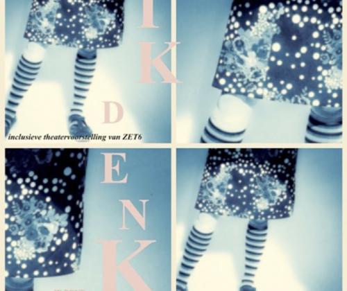 IK DENK, de nieuwe productie van ZET6 gebaseerd op het gelijknamig boek van Toon Tellegen en Ingrid Godon