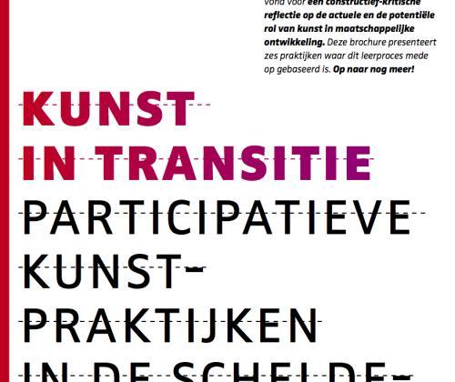Kunst in transitie. Participatieve kunstpraktijken in de scheldemondregio
