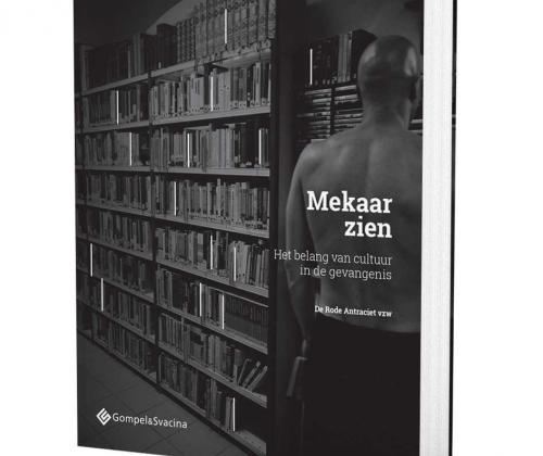 Boek Mekaar Zien. Het belang van cultuur in de gevangenis.