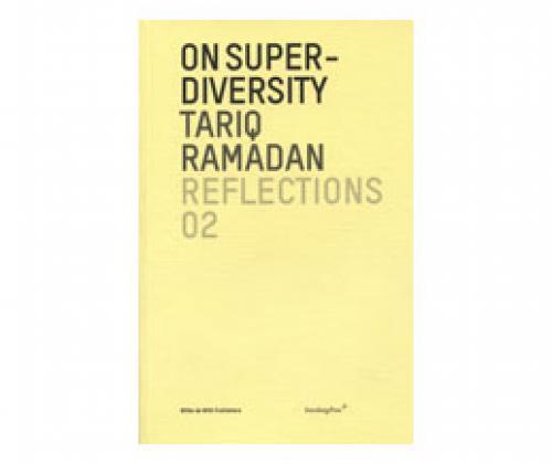 Tariq Ramadan / Superdiversiteit